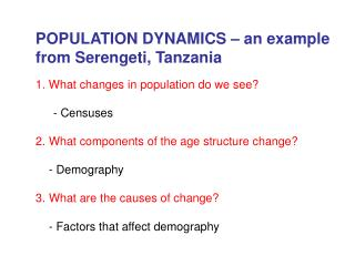 POPULATION DYNAMICS – an example from Serengeti, Tanzania 1. What changes in population do we see?