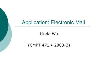 Application: Electronic Mail