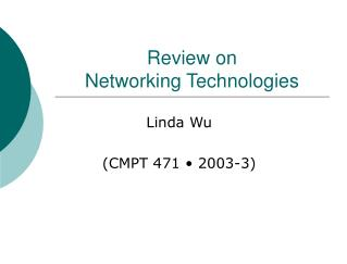 Review on  Networking Technologies
