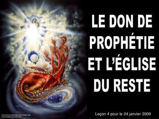 LE DON DE PROPHÉTIE ET L'ÉGLISE DU RESTE