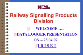 Railway Signalling Products Division
