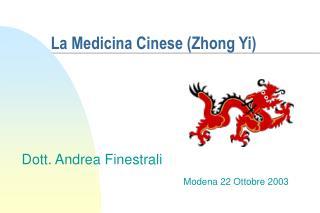 La Medicina Cinese (Zhong Yi)