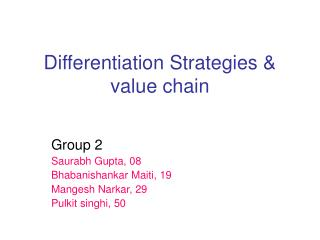 Differentiation Strategies & value chain
