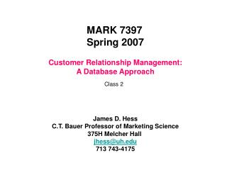Customer Relationship Management: A Database Approach