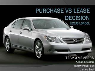 Purchase Vs Lease Decision Lexus LS460L