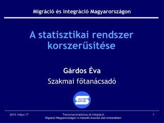 A statisztikai rendszer korszerűsítése