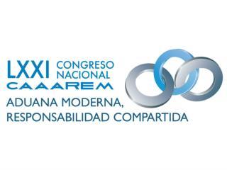 Fiscalización en materia de comercio exterior LXXI Congreso Nacional CAAAREM