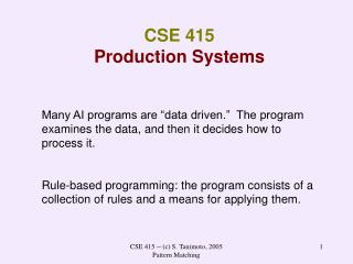 CSE 415   Production Systems