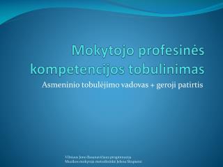 Mokytojo profesinės kompetencijos tobulinimas