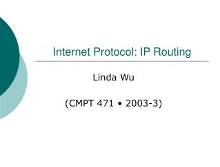 Internet Protocol: IP Routing