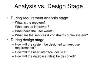 Analysis vs. Design Stage