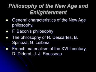 Philosophy of the New Age and Enlightenment