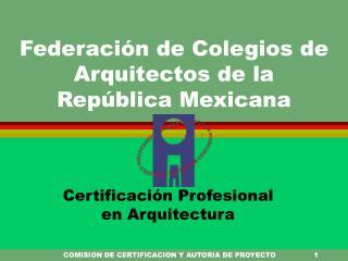 Federación de Colegios de Arquitectos de la  República Mexicana