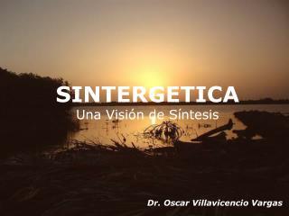 SINTERGETICA Una Visión de Síntesis