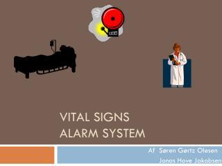 Vital  Signs Alarm System