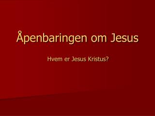 Åpenbaringen om Jesus