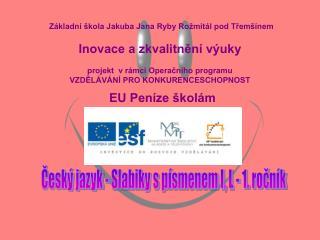 Český jazyk - Slabiky s písmenem l, L - 1. ročník