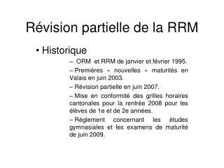 Révision partielle de la  RRM