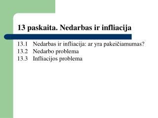 13 paskaita. Nedarbas ir infliacija