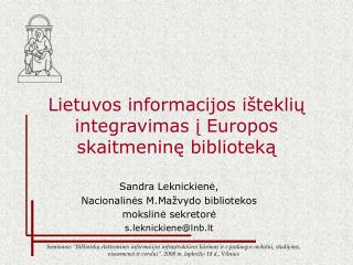 Lietuvos informacijos išteklių integravimas į Europos skaitmeninę biblioteką