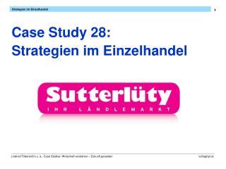 Case Study 28:  Strategien im Einzelhandel