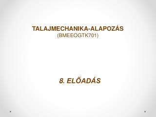 8 . ELŐADÁS