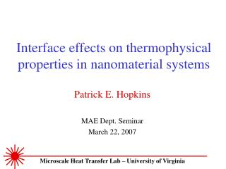 Interface effects on thermophysical properties in nanomaterial systems