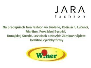Na predajniach Jara fashion vo Zvolene, Košiciach, Lučenci,  Martine, Považskej Bystrici,