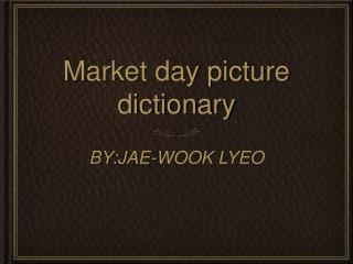 Market day picture dictionary