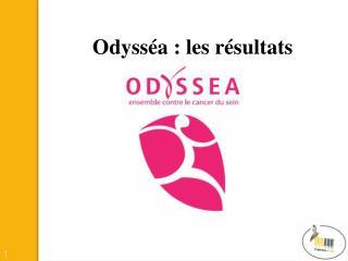 Odysséa  : les résultats