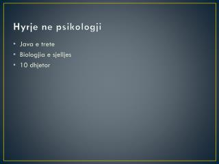 Hyrje  ne  psikologji