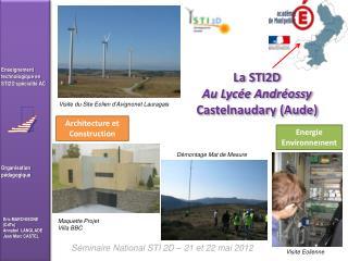 Séminaire  National STI 2D – 21 et 22 mai 2012