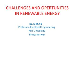 CHALLENGES AND OPERTUNITIES IN RENEWABLE ENERGY