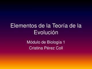 Elementos de la Teor�a de la Evoluci�n