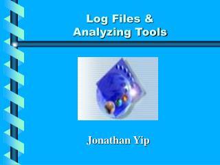 Log Files  Analyzing Tools