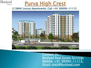Purva High Crest Kanakapura Road Bangalore - Buniyad.com