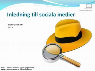 Inledning till sociala medier