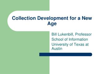 Collection Development for a New Age