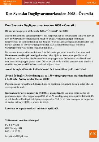 Den Svenska Dagligvarumarknaden 2008 – Översikt