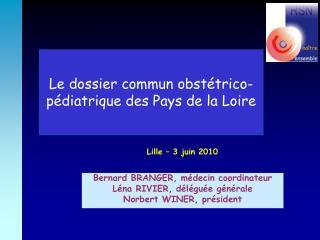 Le dossier commun obst trico-p diatrique des Pays de la Loire