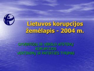 Lietuvos korupcijos žemėlapis - 2004 m.
