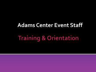 Training  Orientation