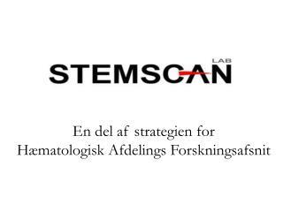 En del af strategien for Hæmatologisk Afdelings Forskningsafsnit