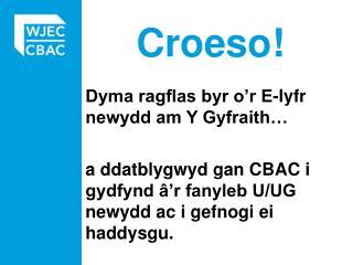 Croeso!