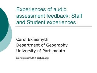 Experiences of audio assessment feedback: Staff and Student experiences