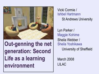 Out-genning the net generation: Second Life as a learning environment