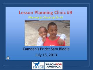 Lesson Planning Clinic #9 Planning to Check Up On It!