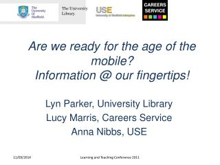 Are we ready for the age of the mobile?  Information  @ our fingertips!