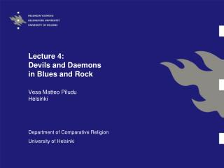 Lecture 4:  Devils and Daemons  in Blues and Rock