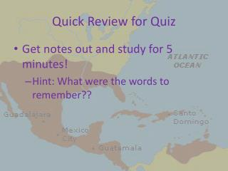 Quick Review for Quiz